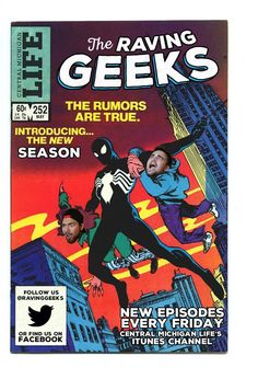 2015/2016. Raving Geeks Malachi Barrett and Ben Solis are back for season two.