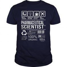 Awesome Shirt For Pharmaceutical Scientist T Shirts, Hoodies, Sweatshirts. GET ONE ==> https://www.sunfrog.com/LifeStyle/Awesome-Shirt-For-Pharmaceutical-Scientist-Navy-Blue-Guys.html?41382