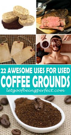 22 Uses for Used Coffee Grounds Don't throw those used coffee grounds into the trash! Upcycle them in 22 useful and awesome ways. Upcycle used coffee grounds into beauty products, facial scrub, composting, and even food cooking recipes. Remake, redo, reuse, and recycle to help save money and save the planet. Explore the web site for more refashioning tutorials, dozens of cute refashionista and fashion ideas with good, clear photos and instructions. http://letgoofbeingperfect.com