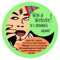 Wedstrijd Win a Website! Schrijf de beste pitch of plan en doe mee t/m 21 juni. domwegdesign.com/wedstrijd