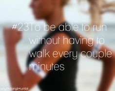 I want to be able to run a 5k