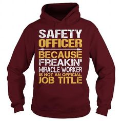 Awesome Tee For Safety Officer T Shirts, Hoodies. Check price ==► https://www.sunfrog.com/LifeStyle/Awesome-Tee-For-Safety-Officer-97591936-Maroon-Hoodie.html?41382 $36.99