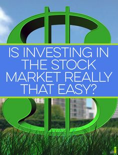 Investing in the stock market does not have to be difficult. With some work and education, investing in the stock market can be made easier.