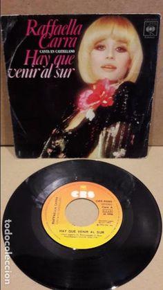 RAFAELLA CARRA. HAY QUE VENIR AL SUR. SINGLE / CBS - 1978 / LEVES MARCAS. **/***