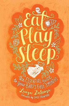 NEW! Eat, Play, Sleep by Luiza DeSouza FREE AUST POST Hardback 2015