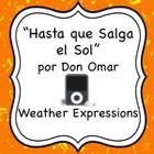 """This activity goes along with the song """"Hasta Que Salga el Sol"""" by Don Omar which is readily available on YouTube and iTunes. In this activity, stu..."""