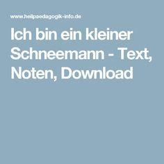 Link zum Youtube-Video: (https://www.youtube.com/watch?v=TcJVOb4YKLE) Ich bin ein kleiner Schneemann - Text, Noten, Download