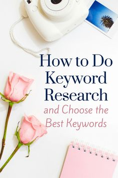 How to do keyword research and choose the best keywords