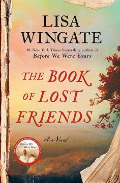 The Book of Lost Friends by Lisa Wingate. Everything you need to know: book description, quotes from the book, about the author and much more. Books And Tea, I Love Books, Book Club Books, Book Lists, New Books, Good Books, The Book, Book Nerd, Book Clubs