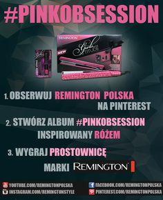 Zasady konkursu są bardzo proste! Obserwuj Remington Polska na Pinterest, stwórz album <3 #PINKOBSESSION <3 inspirowany różowym kolorem i zamieść w nim powyższą grafikę. Co tydzień rozdajemy super prostownicę z zestawem lakierów do paznokci marki Remington! <3 Nie trać czasu, weź udział w konkursie! :)