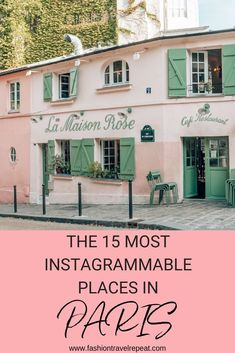A guide to the 15 most Instagrammable places in Paris