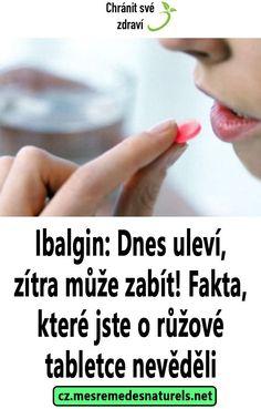 Ibalgin: Dnes uleví, zítra může zabít! Fakta, které jste o růžové tabletce nevěděli