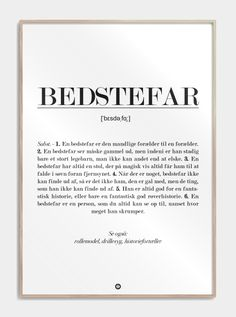 En god gave til bedstefar. The Words, Like Quotes, Quotes To Live By, Art And Hobby, Hobby Kits, Funny Signs, Definitions, Letter Board, Texts