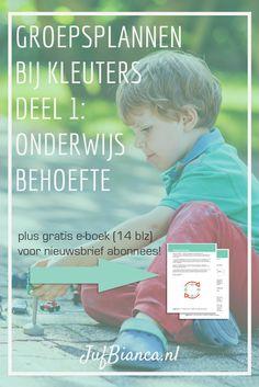 Groepsplannen bij kleuters deel 1 - onderwijsbehoefte - Met gratis e-boek voor nieuwsbrief abonnees. Meld je aan!