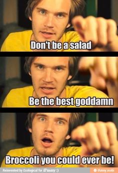 Dont be a salad!! :p