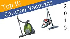 10 Best Canister Vacuums 2015