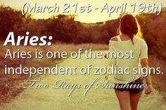 Aries: Aries is one of the most independent of zodiac signs. #Aries