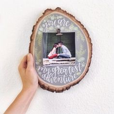Hand Lettered Painted Wood Slice Art | You Are My Greatest Adventure | Wood Picture Frame Holder | Rustic Wedding Decor | Modern Calligraphy #weddingdecoration
