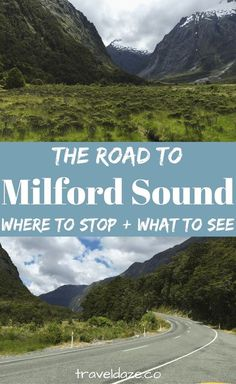 Driving Milford Road: Where to stop & what to see on the road to Milford Sound