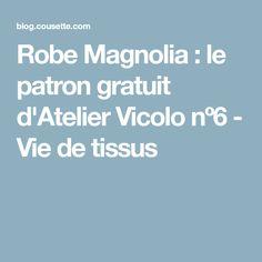 Robe Magnolia : le patron gratuit d'Atelier Vicolo nº6 - Vie de tissus