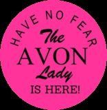 Have no fear, the Avon lady is here! Order today at Www.youravon.com/rmahurin