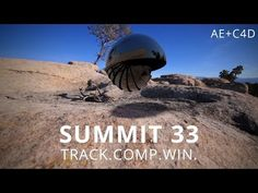 ▶ Summit 33 - Track.Comp.Win. - Camera Tracking in AE, comping 3D models in Cinema 4D