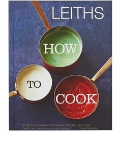Leiths How to Cook Cookbook