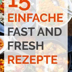 Über 300 schnelle und einfache Rezepte für jeden Tag. Frisch, gesund und richtig lecker!