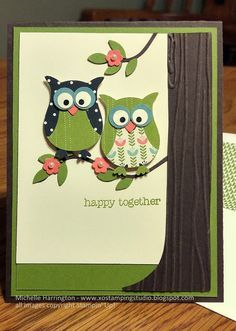 XO Stamping Studio: Happy Together Owl Anniversary Card - Pedal Pusher - Owl Builder Punch - Bird Builder Punch - Tree Builder Punch - Woodgrain EF Arte Punch, Owl Punch Cards, Karten Diy, Bird Cards, Diy Owl Cards, Stamping Up Cards, Animal Cards, Anniversary Cards, Happy Anniversary