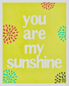 You are my sunshine- Free printable from Mimi Lee