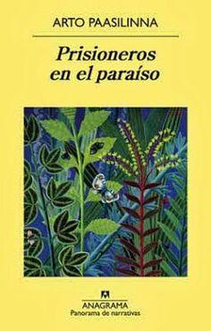 Prisioneros en el paraiso. Arto Paasilinna