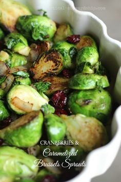 Cranberries and Caramelized Brussels Sprouts-such an amazing way to ...
