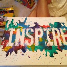 Super easy project! I used canvas, cut the letters out of duct tape, took pieces of crayons and heated them up on the canvas using a hair dryer. Ta da!