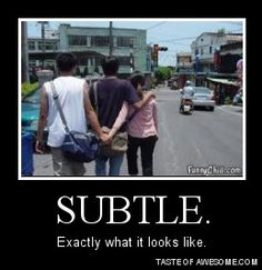 SUBTLE. Exactly what it looks like. #funny #fail #relationships