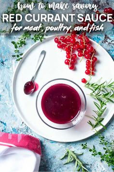 Fresh Red Currant Sauce for Meat and Fish - Just a Little Bit of Bacon Fruit Recipes, Fall Recipes, My Recipes, Favorite Recipes, Farmers Market Recipes, Cheddar Biscuits, No Knead Bread, Red Currants, Venison