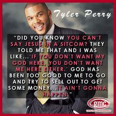 Tyler Perry. thank JESUS for a hero who is not afraid to take a stand!!!!!!!