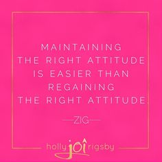 The wise words of Zig Ziglar. Attitude is a little thing that makes a BIG difference. . To live a life you love requires a positive and attitude the majority of the time in order to navigate the inevitable highs and lows. . I like to say that every day may not be good BUT there is something good in everyday! Life truly is 10% what happens to you and 90% how you respond. You have the power to choose. Begin choosing wisely today. . It's easier to keep up than to catch up! # #motivationquotes…
