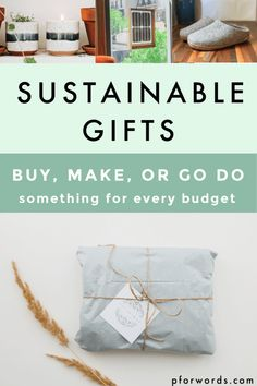 Sustainable Gifts that will Fit into Your Budget for this holiday season. Broken up my price points and things you can buy, make, or go do so you don't have to compromise your values or break the bank when gift giving. #ecofriendly #sustainable #eco #zerowastehome #ecofriendlygifts #zerowastegift #zerowaste