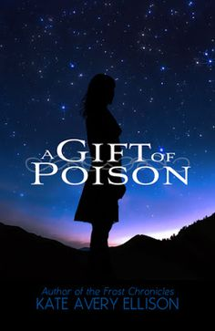 A Gift of Poison by Kate Avery Ellison - @XpressoReads, #Fantasy, #Young_Adult, 5 out of 5 (exceptional)  (December)