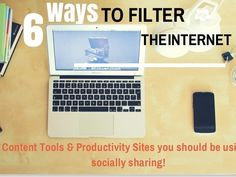 6 Ways to Filter the Internet and find Valuable...
