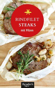 Rinderfiletsteaks mit Pilzen in der Papierhülle Steaks, Beef, Recipes, Food, Delicious Dishes, Oven, Meat, Beef Steaks, Rezepte