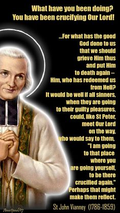 Thought for the Day – 25 October – St John Vianney on Confession We come to confession quite preoccupied with the shame that we shall feel. We accuse ourselves with hot air. Catholic Saints, Roman Catholic, Prayers Of The Saints, Evil Words, St John Vianney, Cure, Catholic Quotes, Catholic Prayers, St Clare's