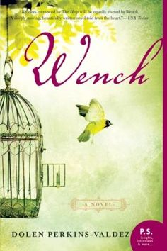 Wench- The novel negotiates the question of what it means to be a woman in relationship with a man who owns you and explores how these women interact with each other as opposed to the white men who control them. The setting brings these four women up against the possibility of freedom and at what price it might be gained.