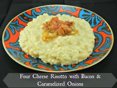 Four Cheese Risotto with Bacon & Caramelized Onions. Recipe on thetastyfork