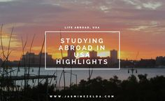 Highlights of Studying Abroad in USA - Jasmine Zelda