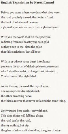 """Before You Came"" - Faiz Ahmed Faiz. Tranlsation by Naomi Lazard."
