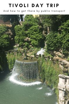 Tivoli Day Trip and How to get there by Public Transport