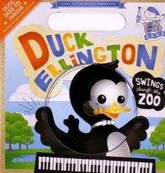 f6650ca25ca188 DUCK ELLINGTON SWINGS THROUGH THE ZOO BB CD - By Andy Blackman Hurwitz