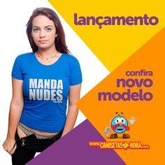 Camiseta---MANDA-NUDES : Cansou de mandar indireta para aquela pessoa? Seja mais direto! #lançamento http://www.camisetasdahora.com/p-4-1…/Camiseta---MANDA-NUDES | camisetasdahora