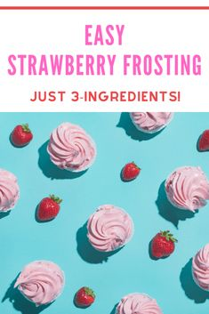 This whipped strawberry frosting is best served the day it's made. Strawberry Frosting Recipes, Strawberry Pudding, Sweet Sauce, Homemade Candies, Summer Cocktails, Summer Desserts, Cream Recipes, Other Recipes, 3 Ingredients